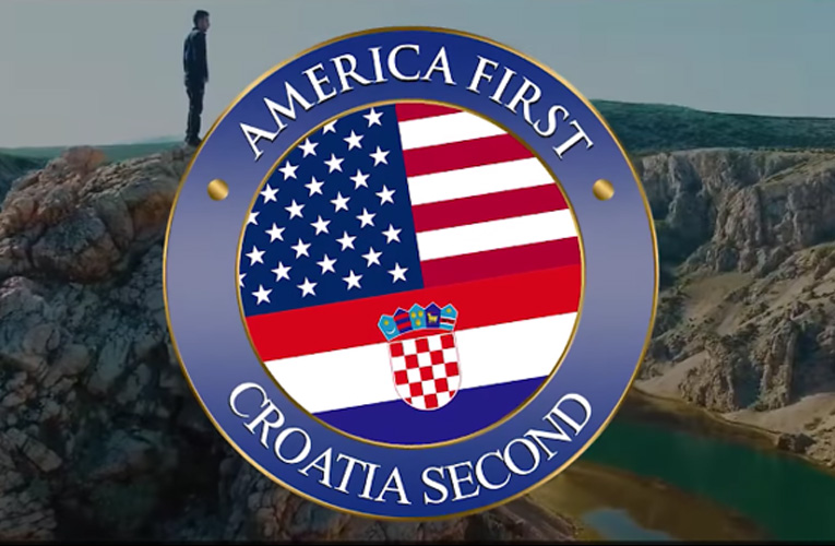 america first croatia second